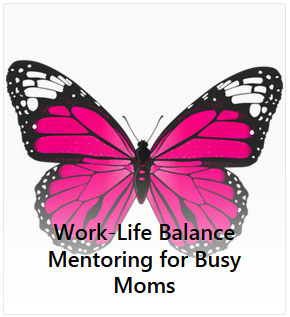 work life balance mentoring for busy moms